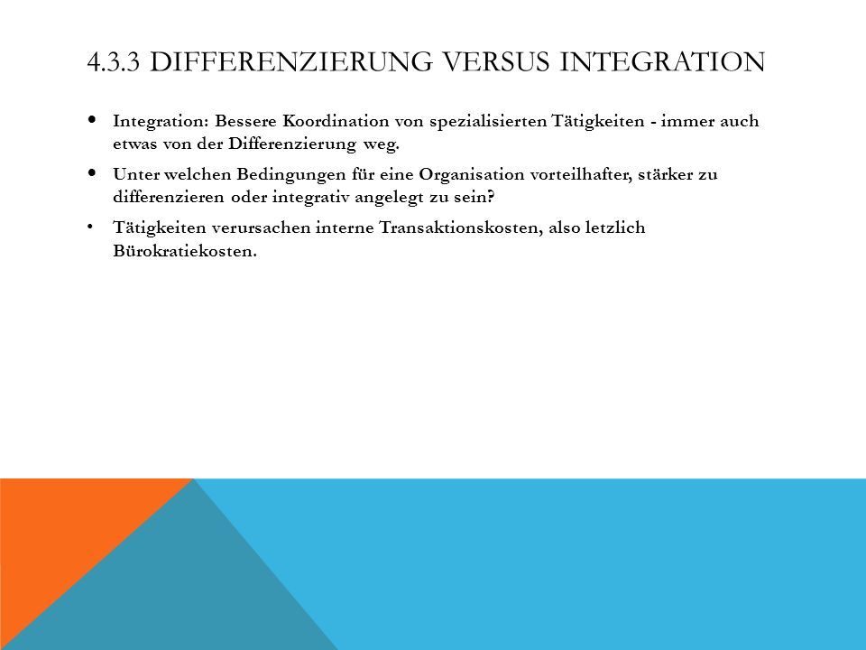 4.3.3 Differenzierung versus Integration