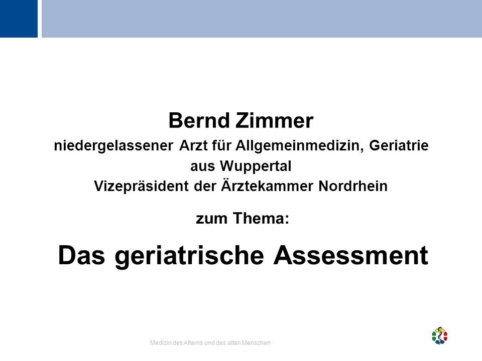 zum Thema: Das geriatrische Assessment