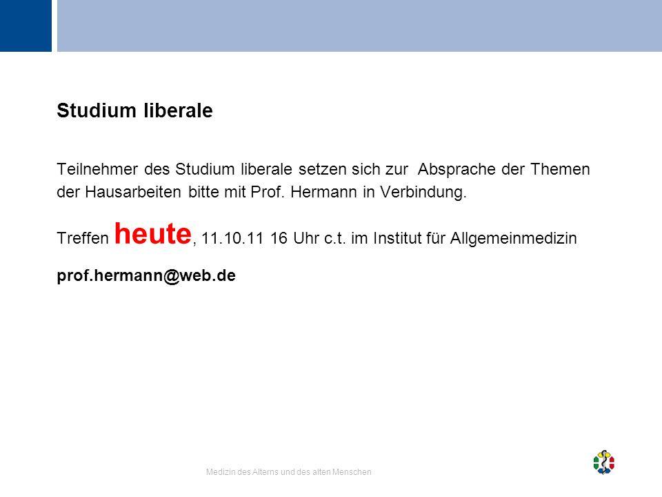 Studium liberale Teilnehmer des Studium liberale setzen sich zur Absprache der Themen der Hausarbeiten bitte mit Prof. Hermann in Verbindung.