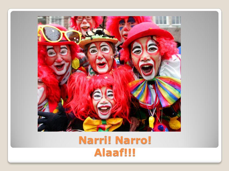 Narri! Narro! Alaaf!!!