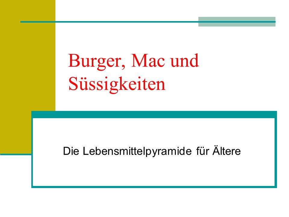 Burger, Mac und Süssigkeiten