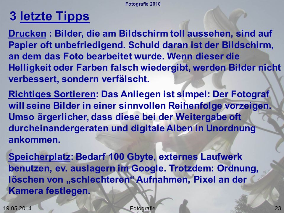 Fotografie 2010 3 letzte Tipps