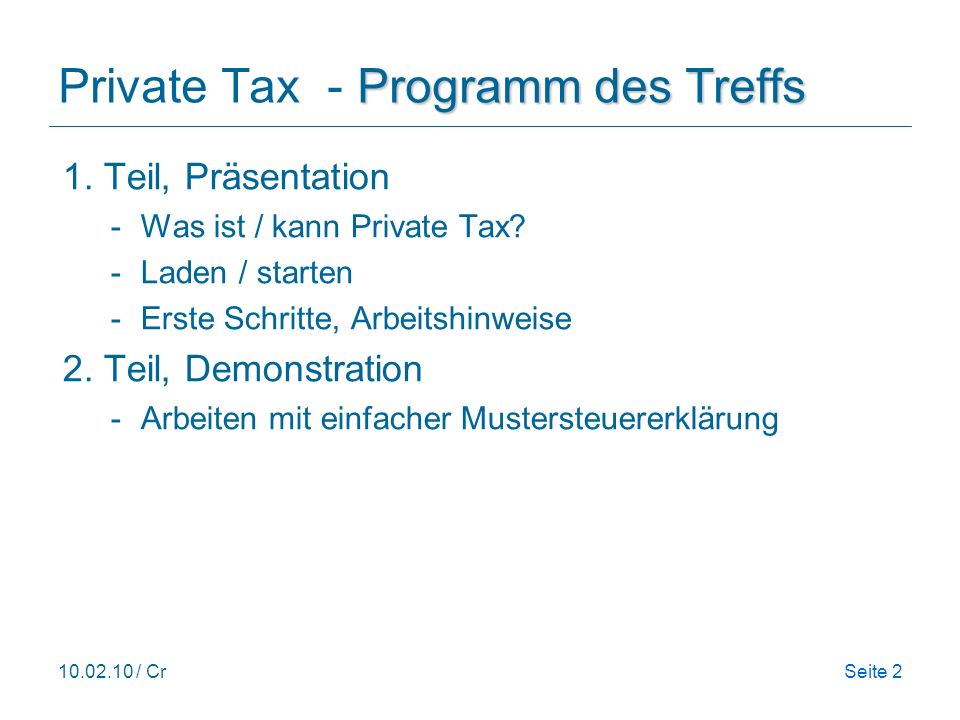Private Tax - Programm des Treffs