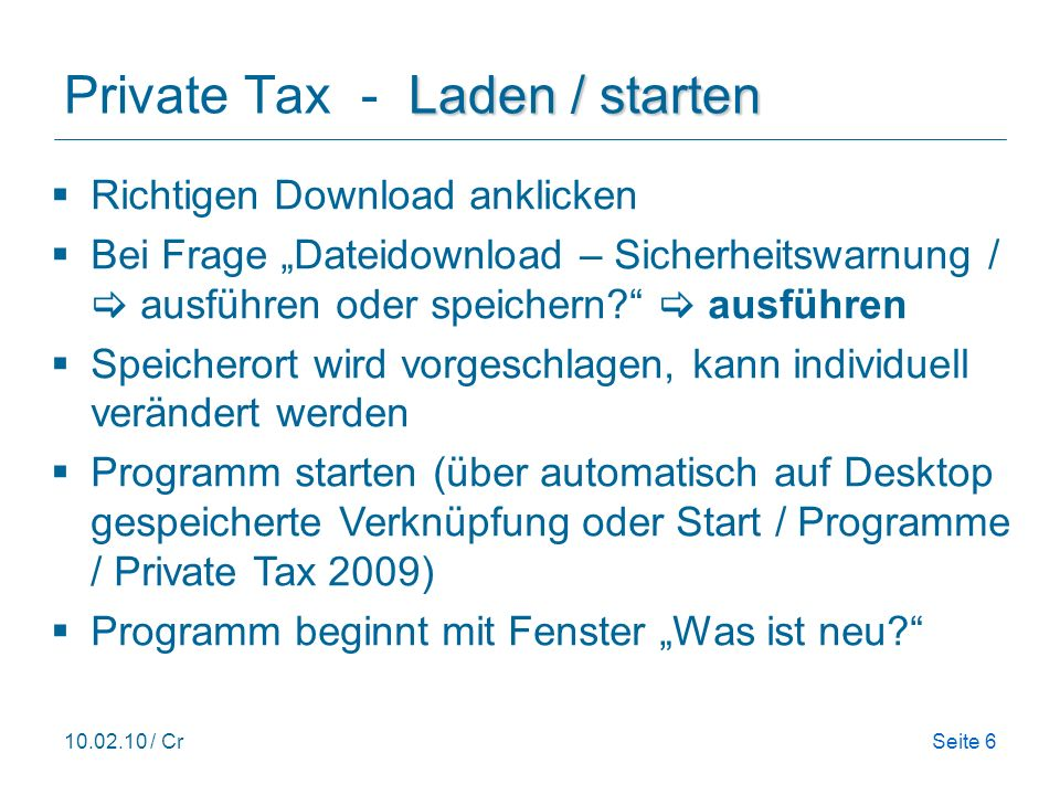 Private Tax - Laden / starten