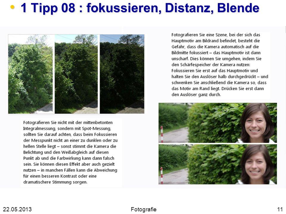 1 Tipp 08 : fokussieren, Distanz, Blende