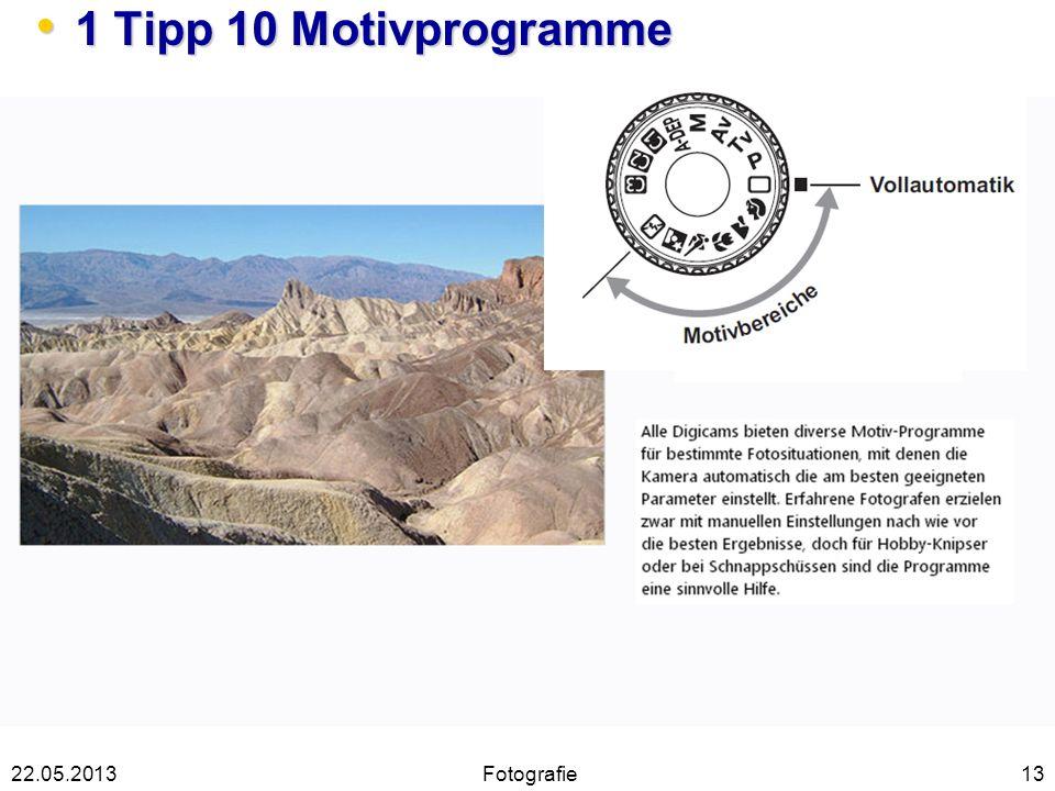 1 Tipp 10 Motivprogramme 22.05.2013 Fotografie