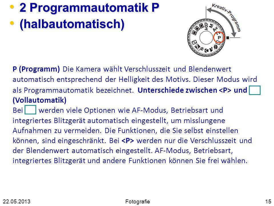 2 Programmautomatik P (halbautomatisch)