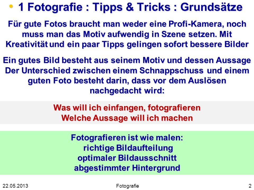 1 Fotografie : Tipps & Tricks : Grundsätze