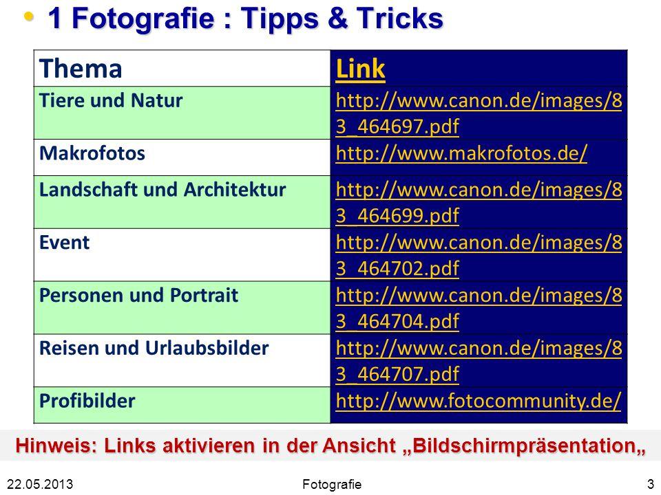 1 Fotografie : Tipps & Tricks
