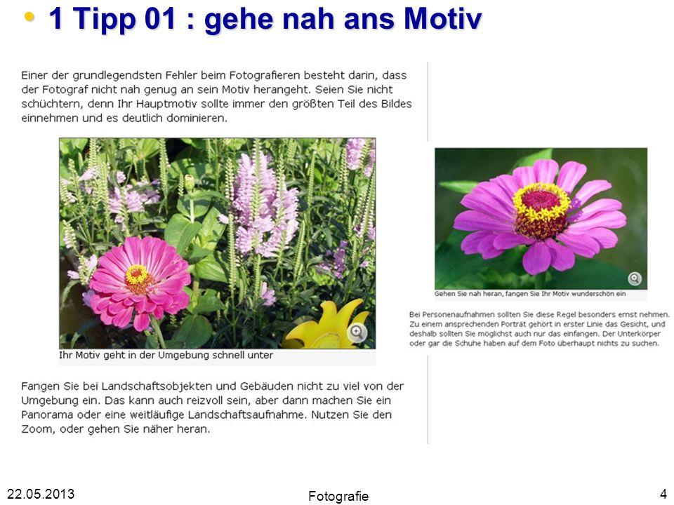 1 Tipp 01 : gehe nah ans Motiv
