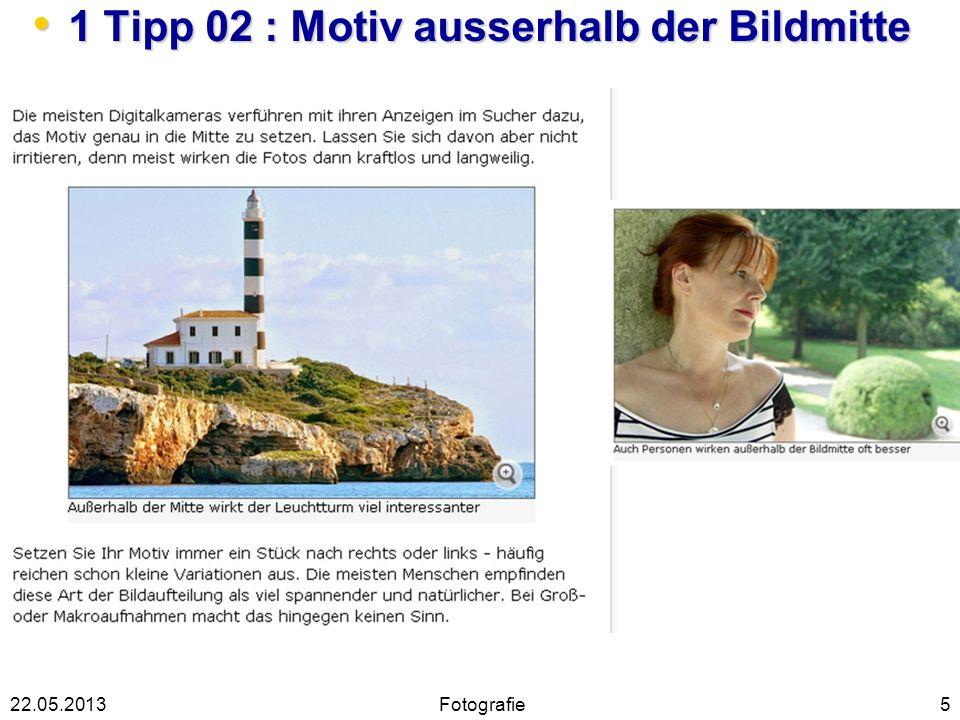 1 Tipp 02 : Motiv ausserhalb der Bildmitte