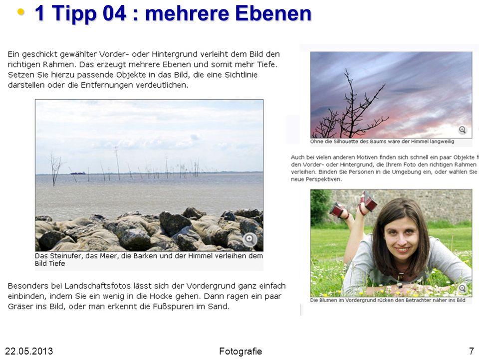 1 Tipp 04 : mehrere Ebenen 22.05.2013 Fotografie