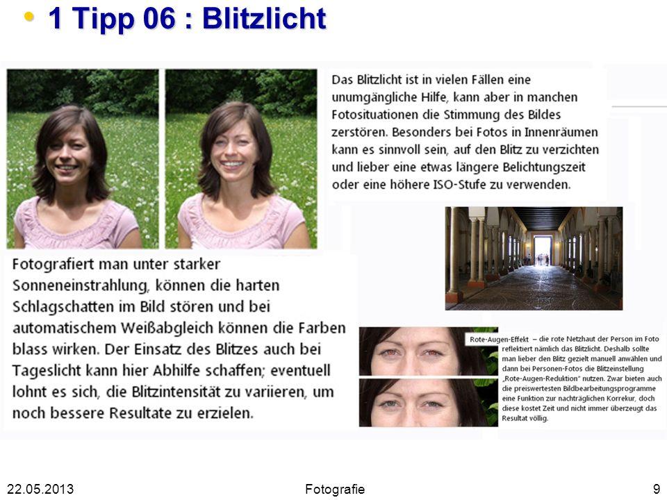 1 Tipp 06 : Blitzlicht 22.05.2013 Fotografie