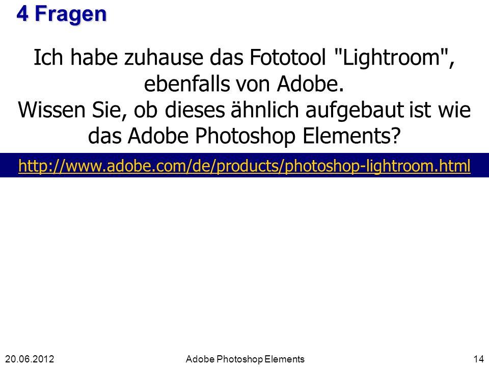 Ich habe zuhause das Fototool Lightroom , ebenfalls von Adobe.