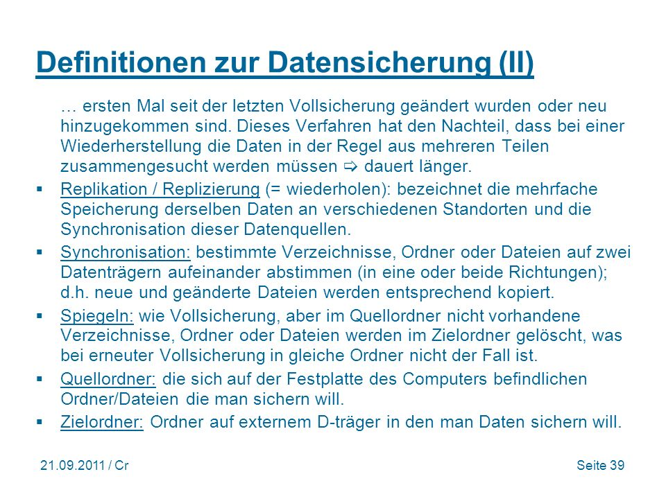 Definitionen zur Datensicherung (II)