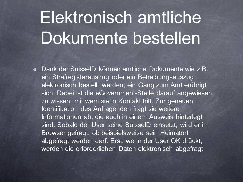 Elektronisch amtliche Dokumente bestellen