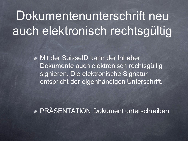 Dokumentenunterschrift neu auch elektronisch rechtsgültig