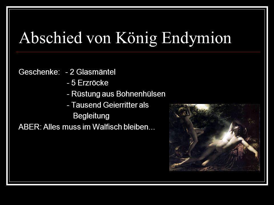 Abschied von König Endymion