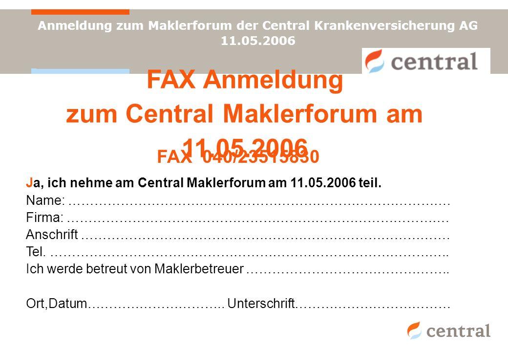 FAX Anmeldung zum Central Maklerforum am 11.05.2006