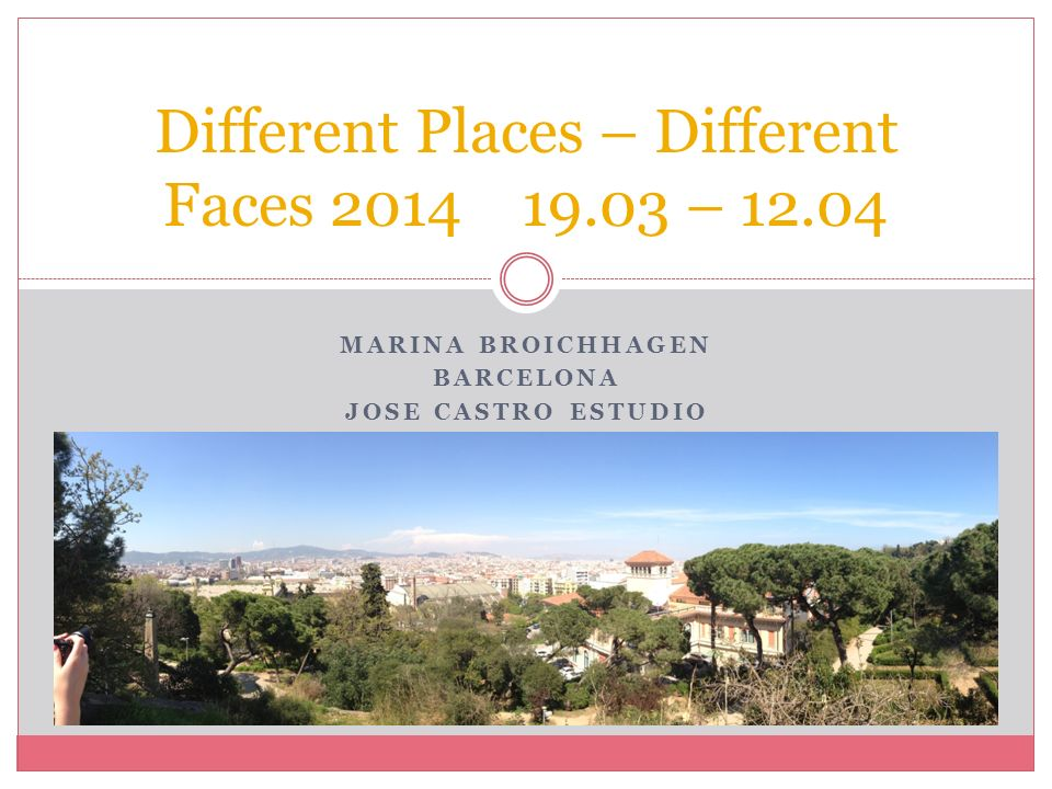 Different Places – Different Faces 2014 19.03 – 12.04