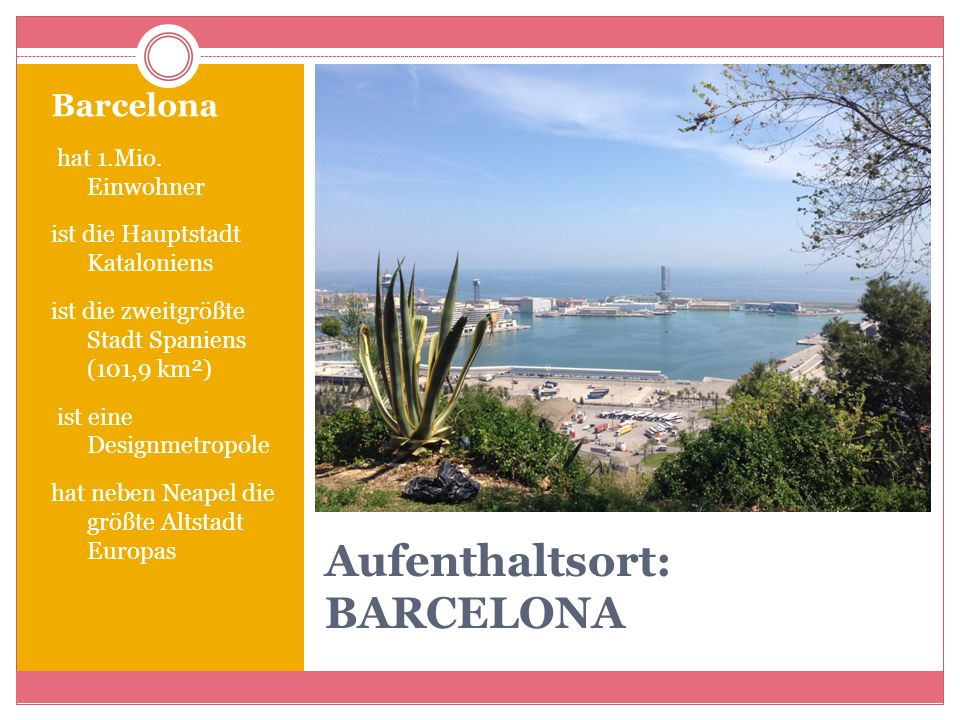 Aufenthaltsort: BARCELONA