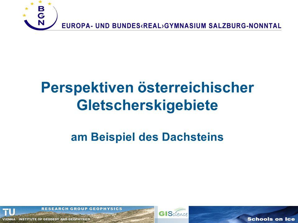 Perspektiven österreichischer Gletscherskigebiete