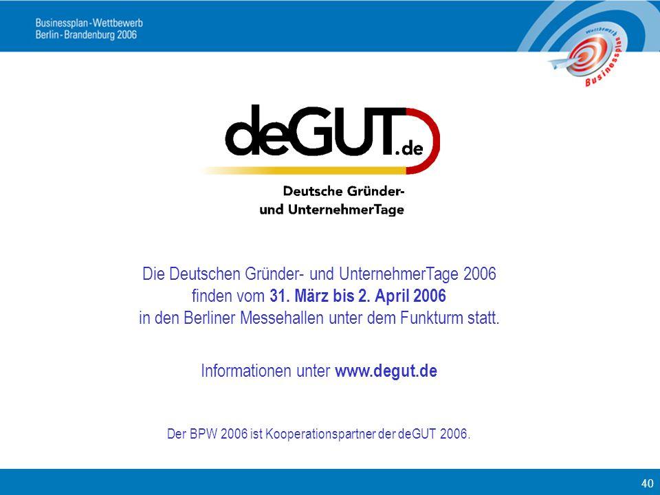 Die Deutschen Gründer- und UnternehmerTage 2006 finden vom 31