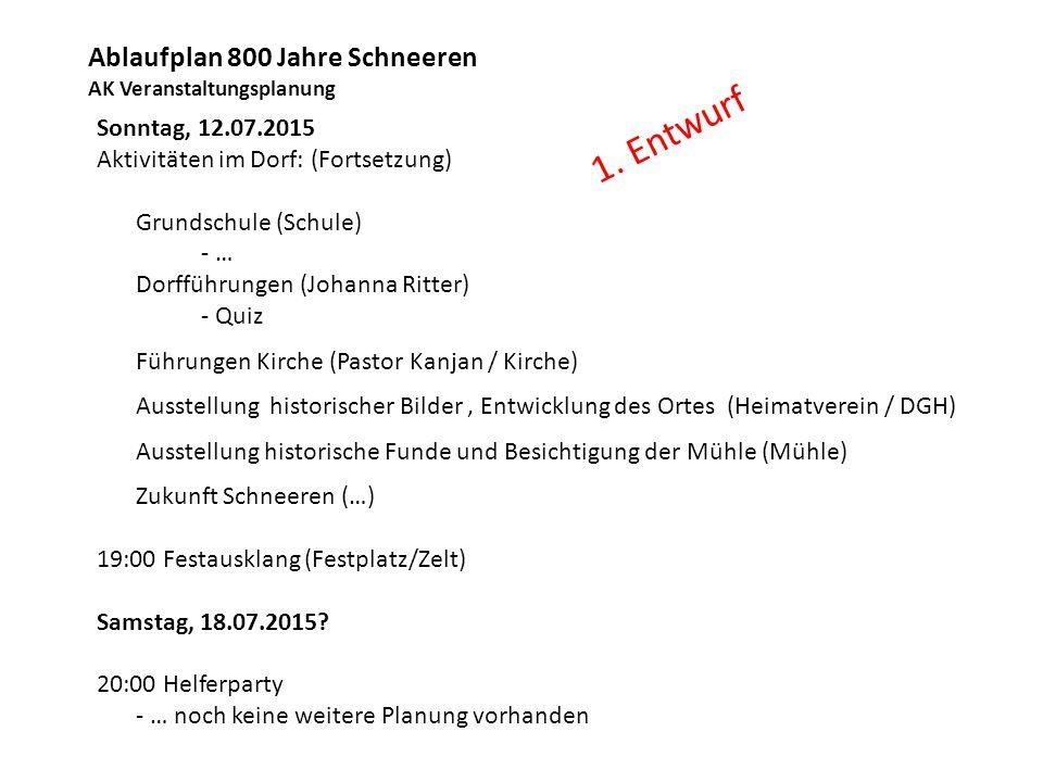 1. Entwurf Ablaufplan 800 Jahre Schneeren AK Veranstaltungsplanung