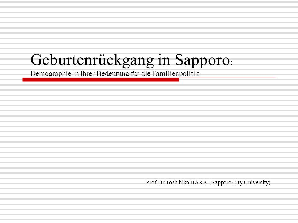 Prof.Dr.Toshihiko HARA (Sapporo City University)