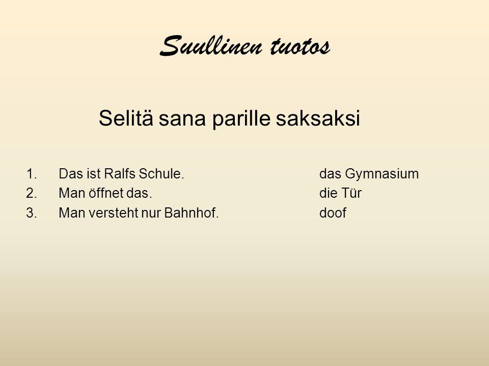 Suullinen tuotos Selitä sana parille saksaksi