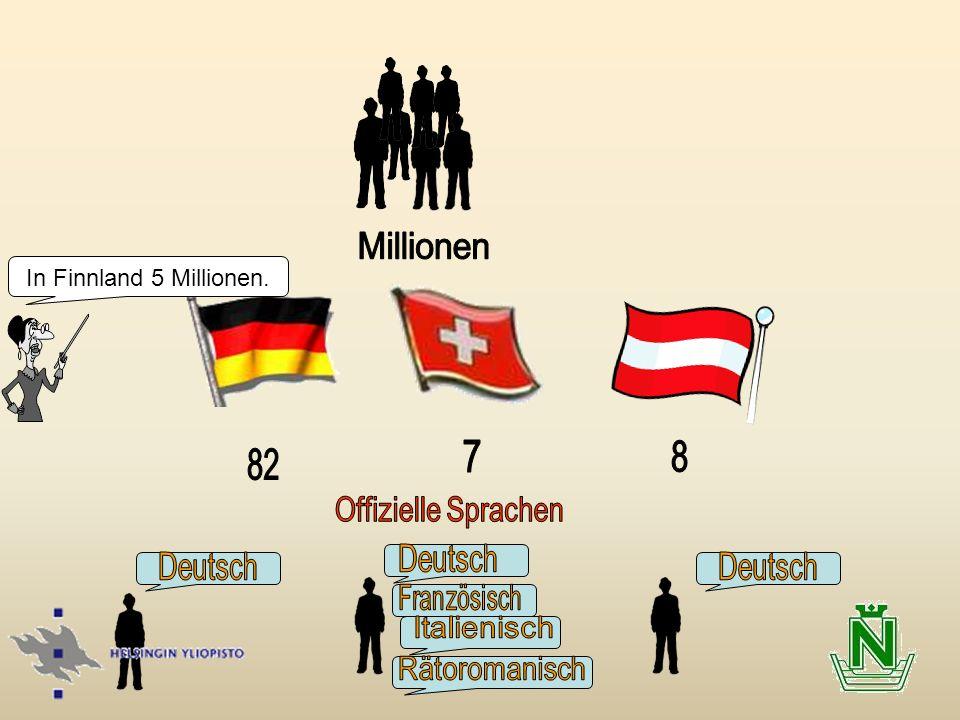 Deutsch Deutsch Deutsch 7 8 82 Offizielle Sprachen Rätoromanisch