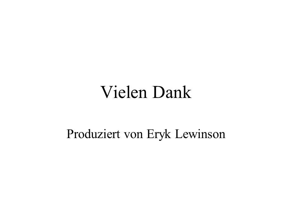 Produziert von Eryk Lewinson