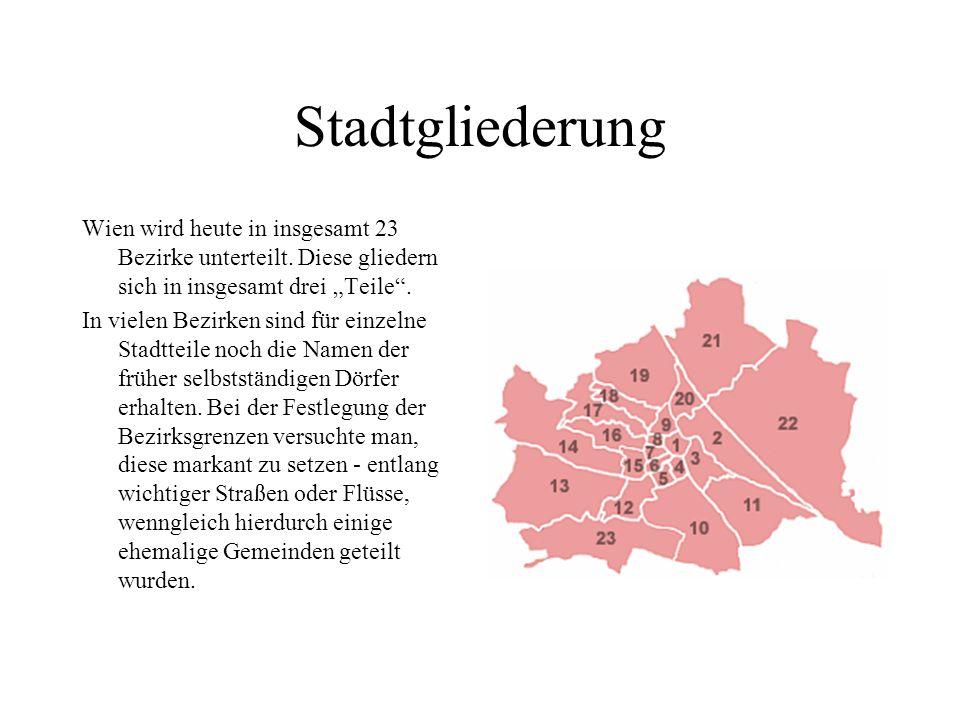 """Stadtgliederung Wien wird heute in insgesamt 23 Bezirke unterteilt. Diese gliedern sich in insgesamt drei """"Teile ."""