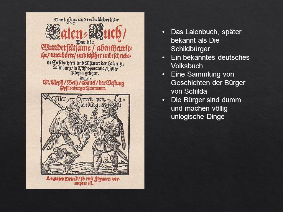 Das Lalenbuch, später bekannt als Die Schildbürger