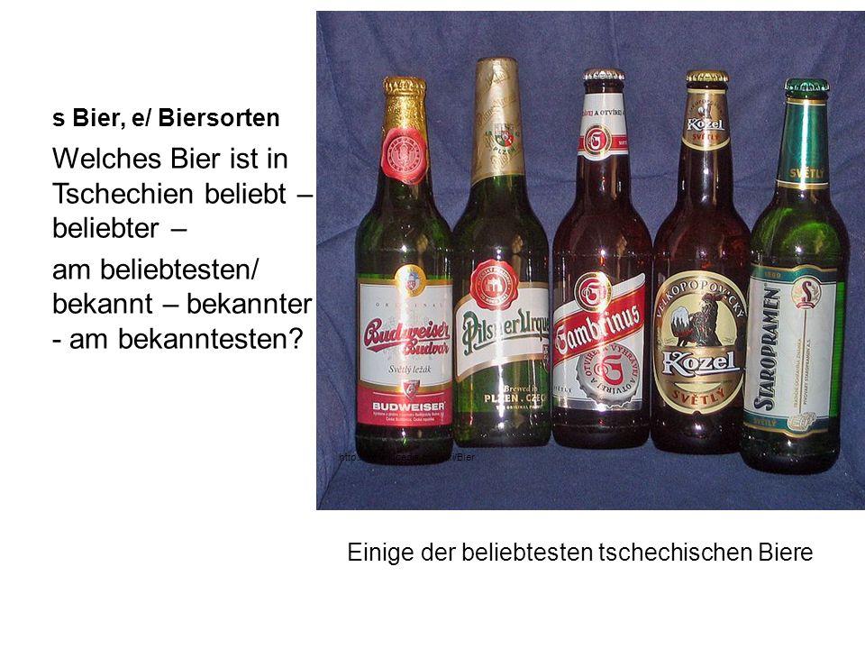 Welches Bier ist in Tschechien beliebt – beliebter –