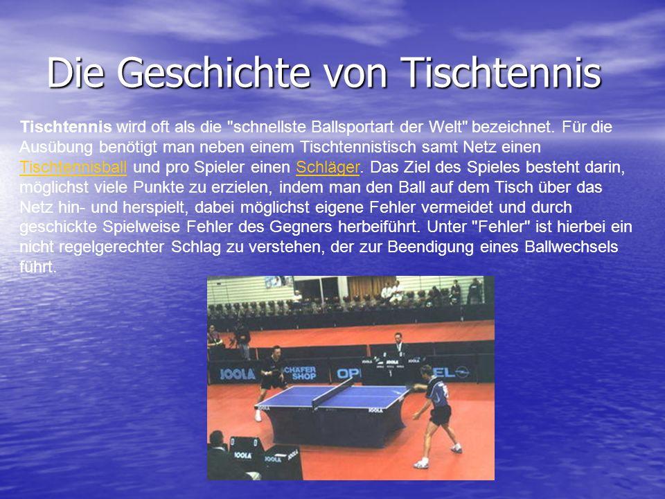 Die Geschichte von Tischtennis