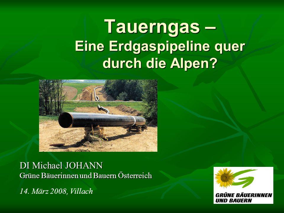 Tauerngas – Eine Erdgaspipeline quer durch die Alpen
