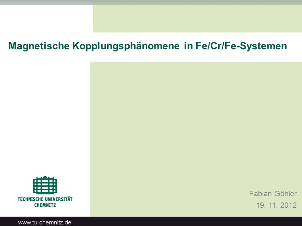Magnetische Kopplungsphänomene in Fe/Cr/Fe-Systemen