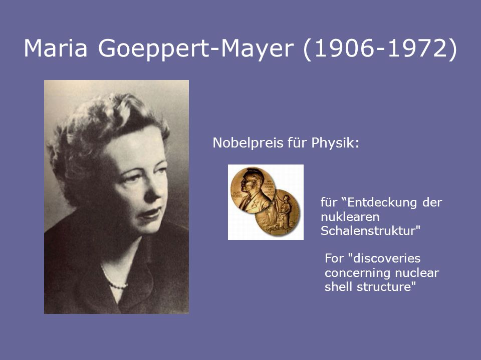 Maria Goeppert-Mayer (1906-1972)