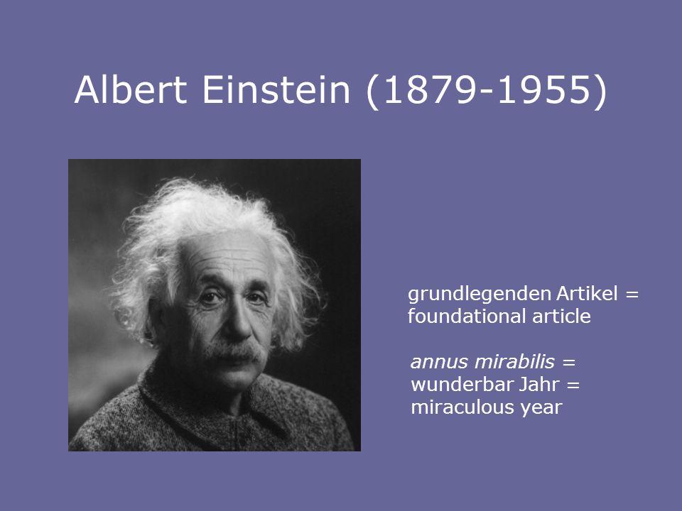 Albert Einstein (1879-1955) grundlegenden Artikel =