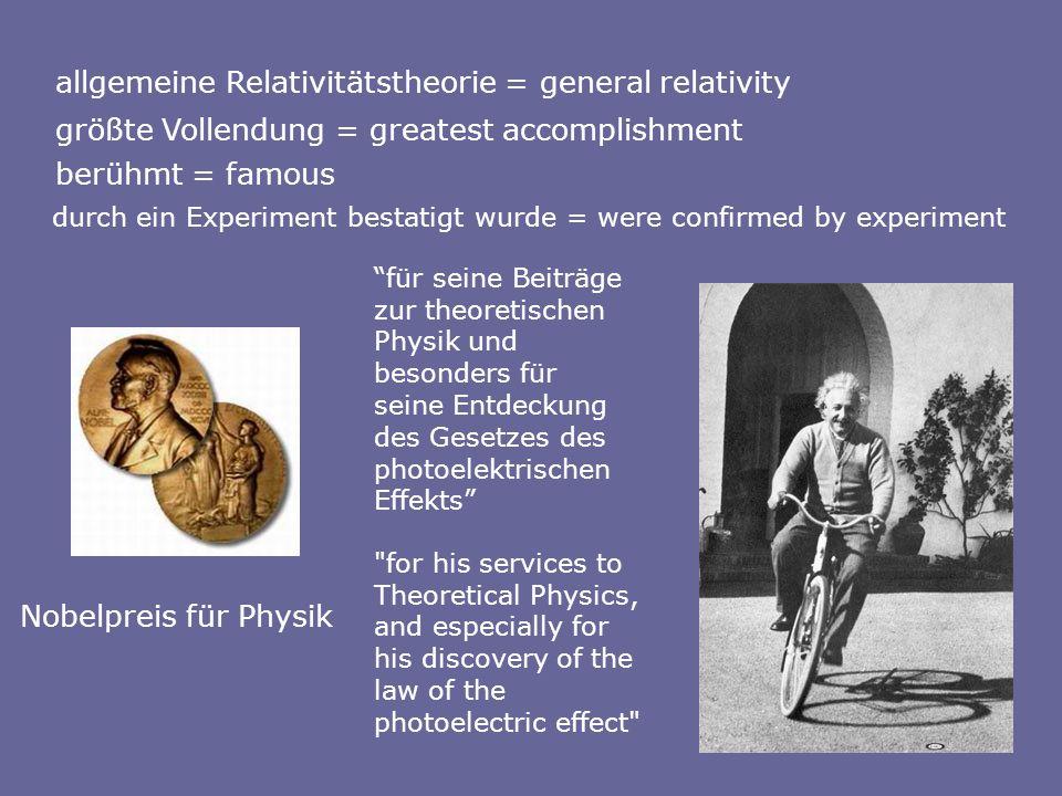 allgemeine Relativitätstheorie = general relativity