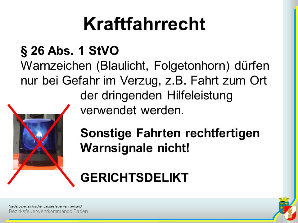 Kraftfahrrecht § 26 Abs. 1 StVO