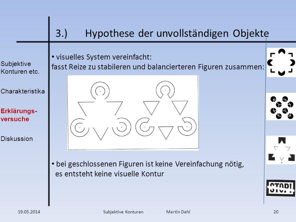 3.) Hypothese der unvollständigen Objekte