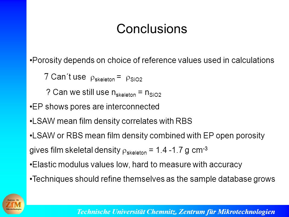 Conclusions  Can´t use skeleton = SiO2
