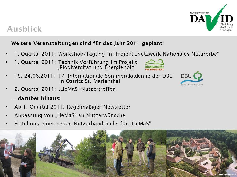 Ausblick Weitere Veranstaltungen sind für das Jahr 2011 geplant: