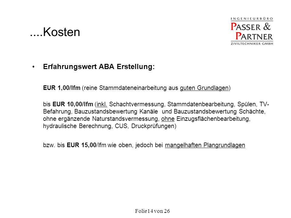....Kosten Erfahrungswert ABA Erstellung: