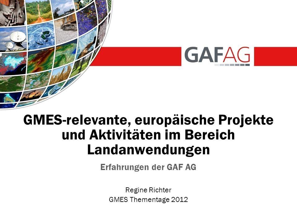 GMES-relevante, europäische Projekte und Aktivitäten im Bereich Landanwendungen