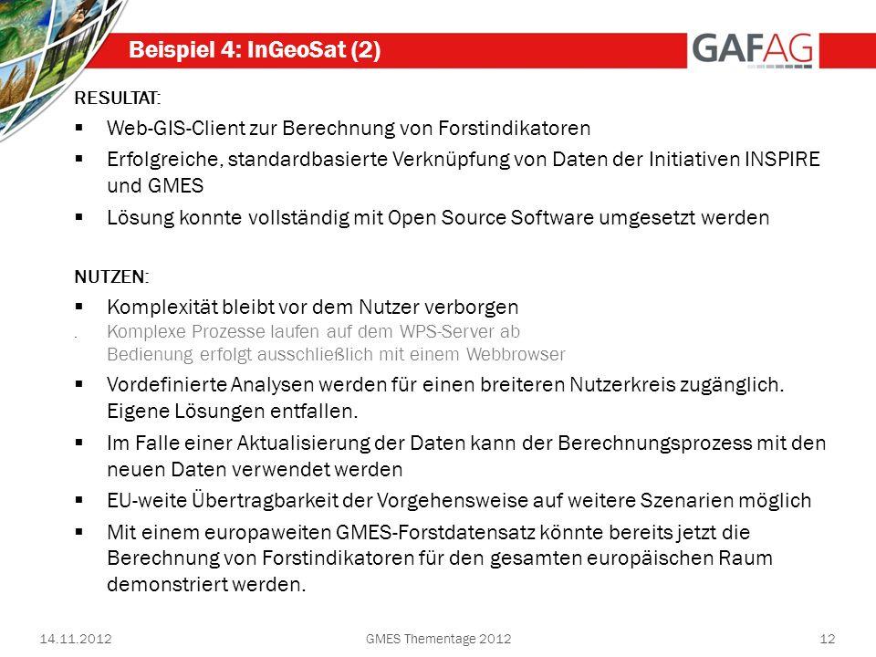 Beispiel 4: InGeoSat (2) RESULTAT: Web-GIS-Client zur Berechnung von Forstindikatoren.