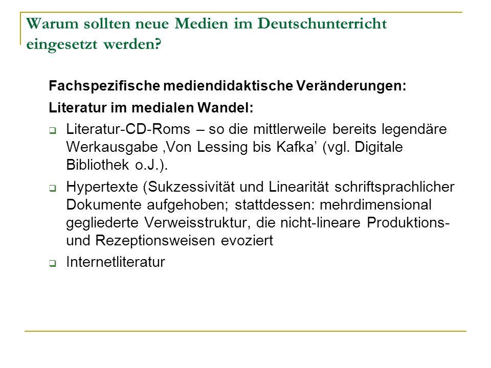 Warum sollten neue Medien im Deutschunterricht eingesetzt werden
