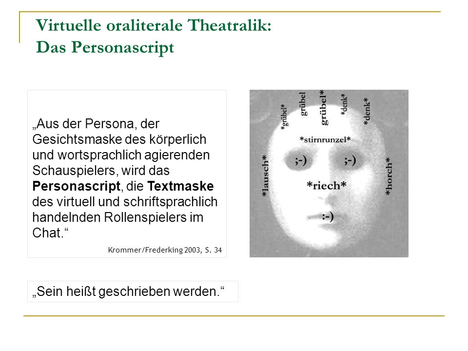 Virtuelle oraliterale Theatralik: Das Personascript